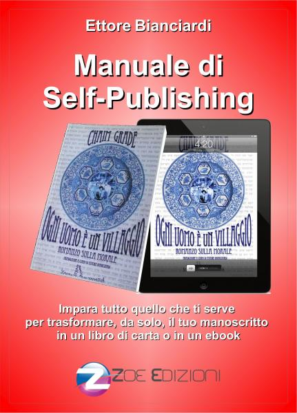 Manuale di Self Publishing di Ettore Bianciardi